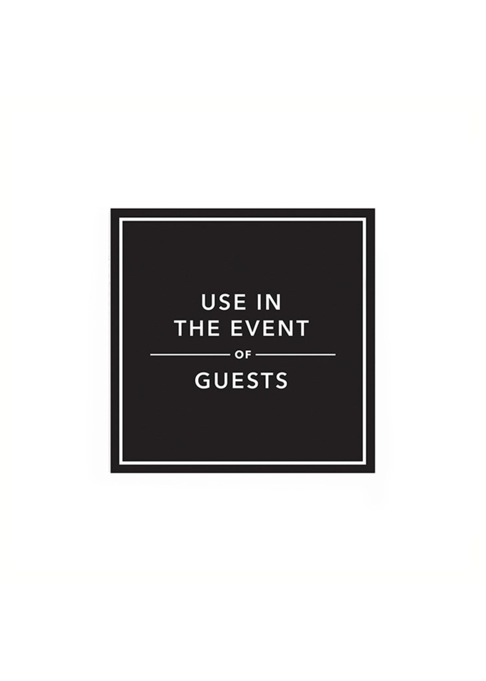 """""""Use In The Event Of Guests"""" Printed Cocktail Napkin"""