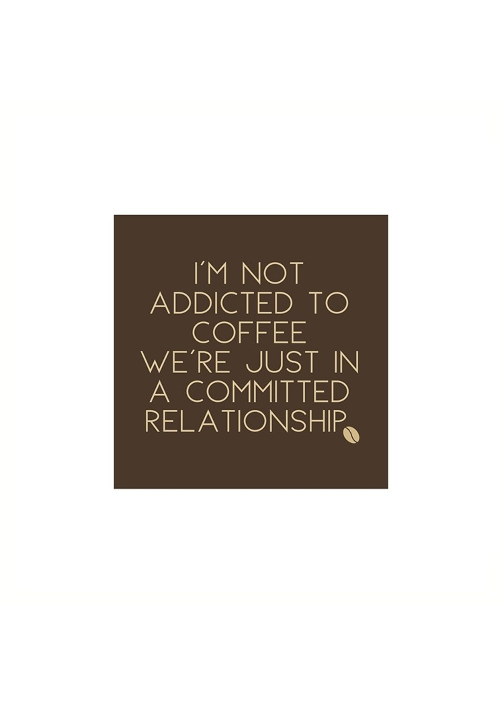 """""""Addicted to Coffee"""" Paper Cocktail Napkin"""