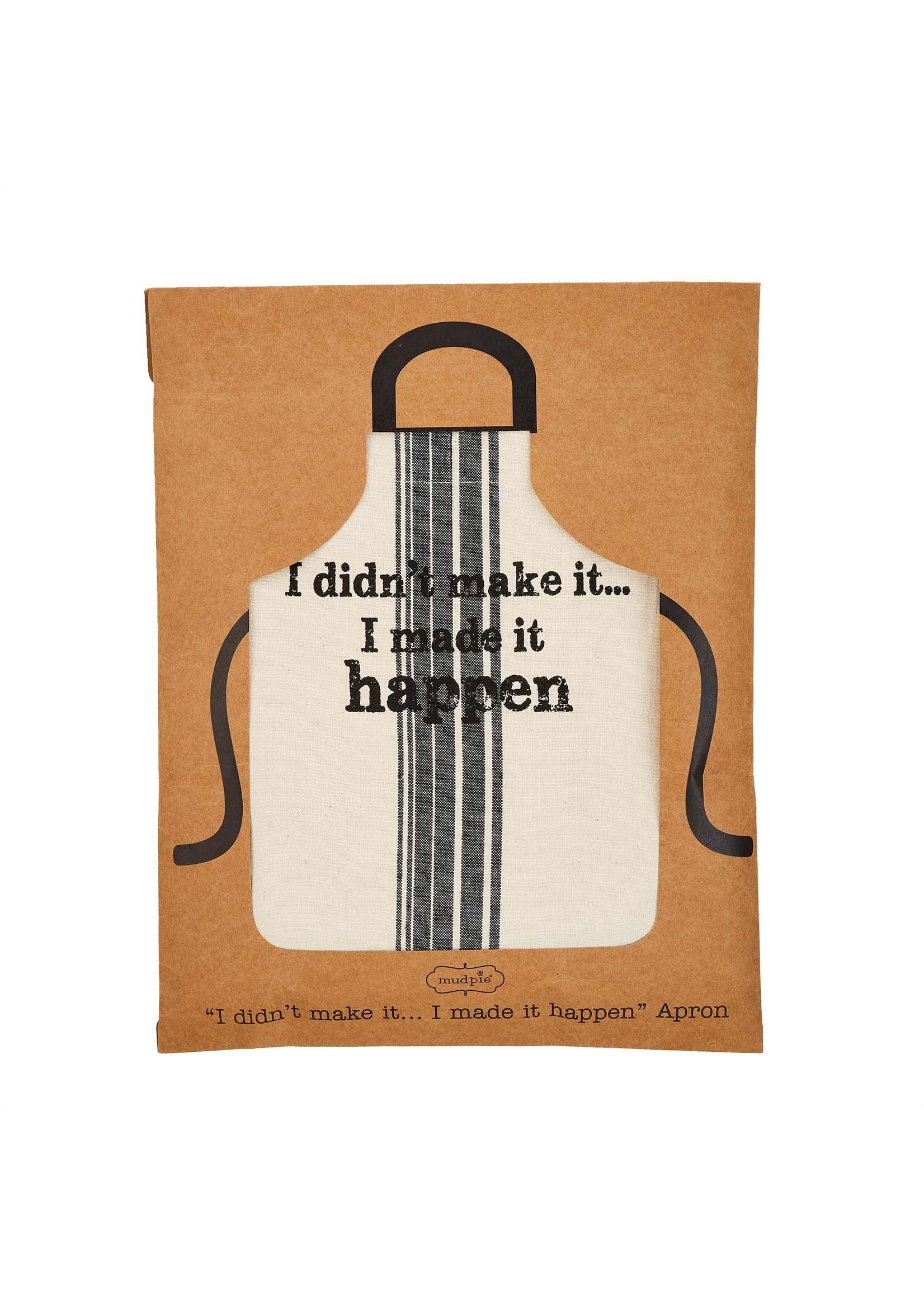 Mud Pie Made It happen Packaged Apron