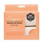 Ever Eco Ever Eco Produce Bag Organic Cotton Muslin 4pk