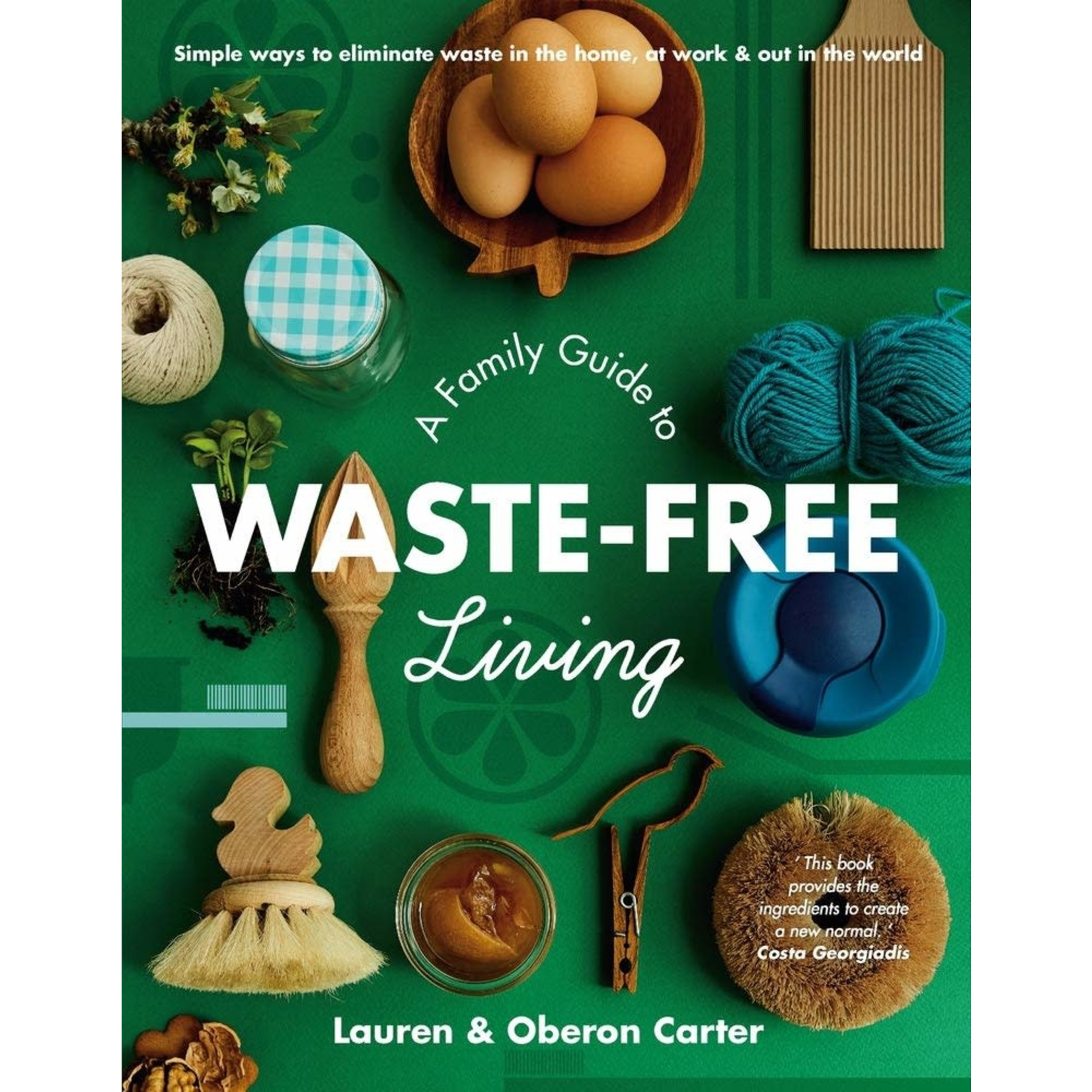 A Family Guide Of Waste Free Living