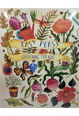Easy Peasy Gardening for Kids
