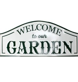 Welcome To Our Garden Sign