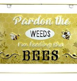 Bee Wall Plaque -Pardon the Weeds