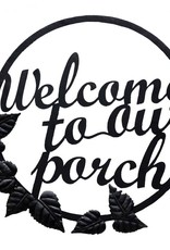 Welcome to our Porch Plaque