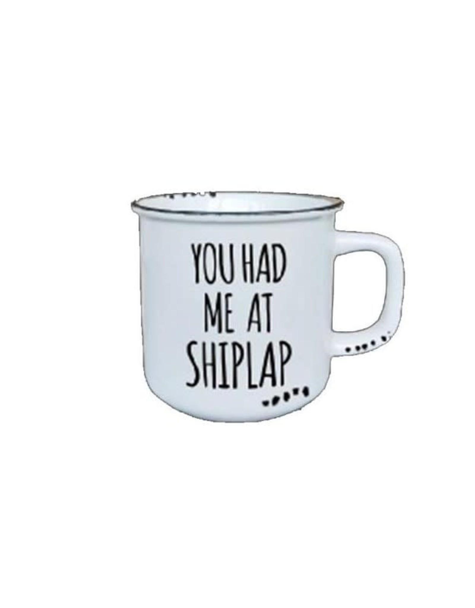 Farmhouse Mug - You Had Me At Shiplap