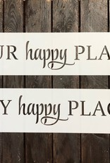 """Our Happy Place Stencil -Small 22"""""""