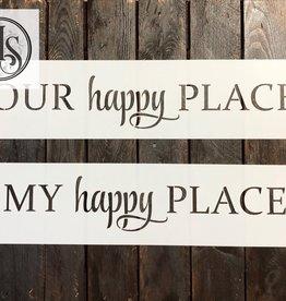 "My Happy Place Stencil -Small 20"""