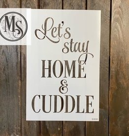 Let's Stay Home and Cuddle Stencil