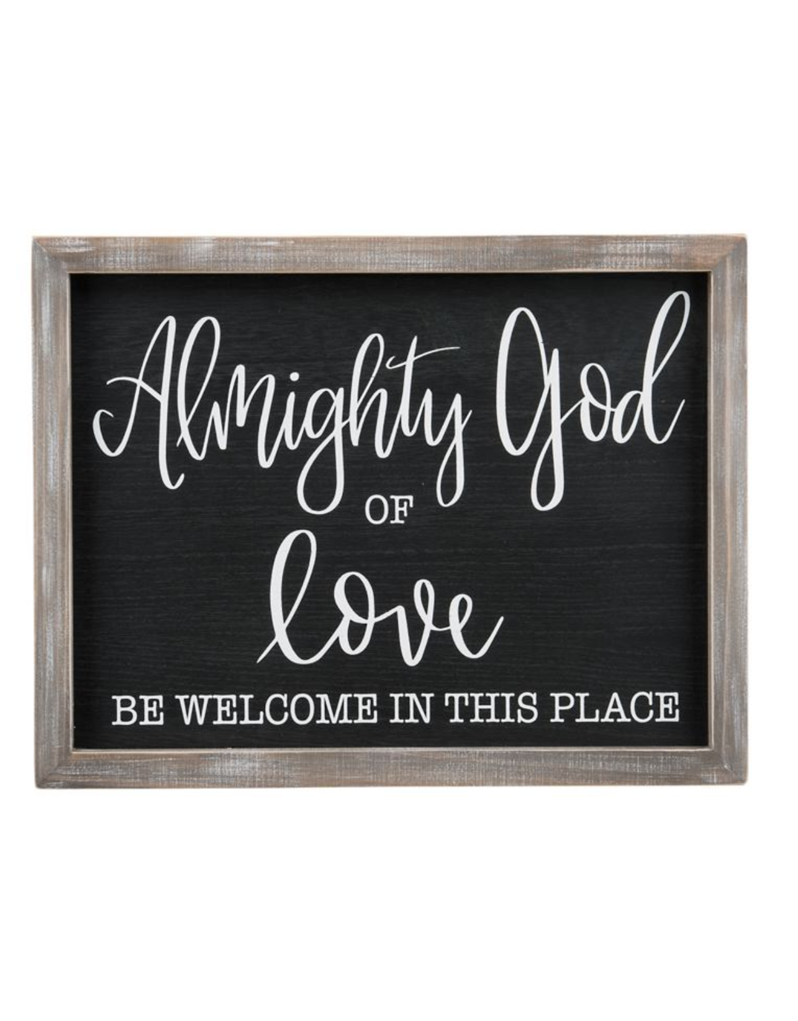 Glory Haus Framed Board Almighty God Of Love