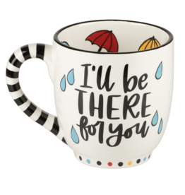 Glory Haus Mug I'll Be There For You