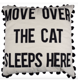 Glory Haus Pillow Move Over The Cat Sleeps Here