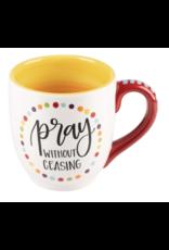Glory Haus Mug Pray Without Ceasing