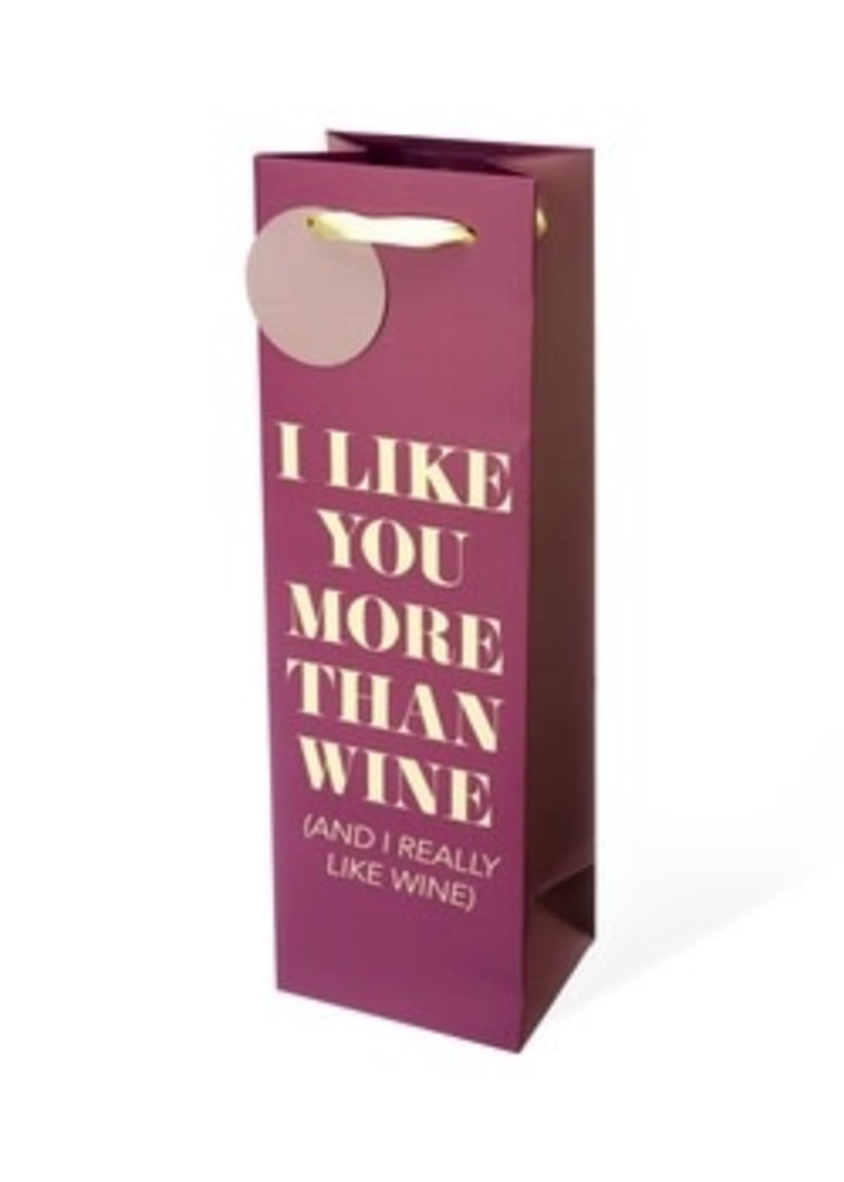 I Like You More Than Wine Gift Bag
