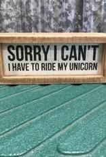 "Primitives By Kathy Box Sign ""Ride My Unicorn"""