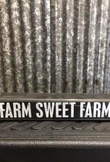 Primitives By Kathy Box Sign 'Farm Sweet Farm'