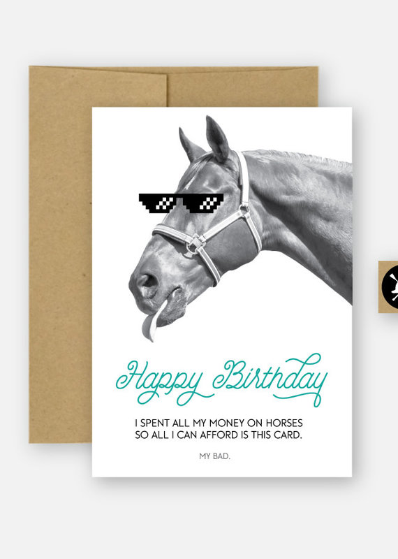 Hunt Seat Paper Co. My Bad Equestrian Birthday Card