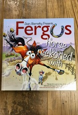 Fergus: A Horse To Be Reckoned With Book