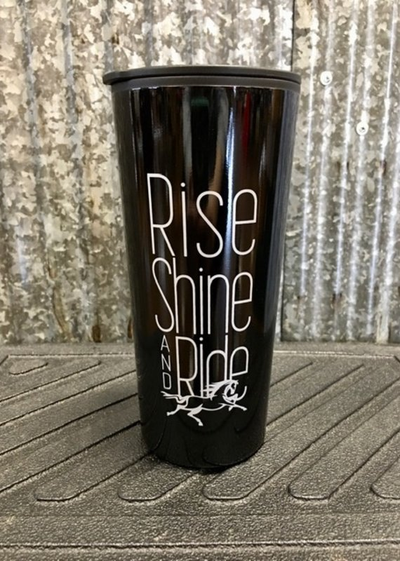 'Rise Shine And Ride' Tumbler 20 oz