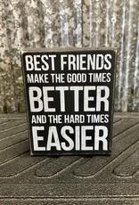 Primitives By Kathy Box Sign 'Best Friends'
