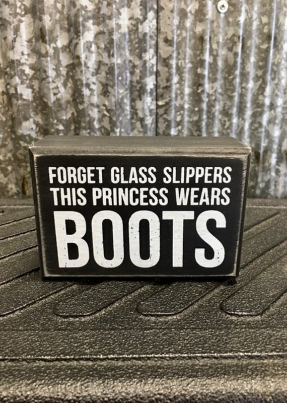 Primitives By Kathy Box Sign 'This Princess Wears Boots'