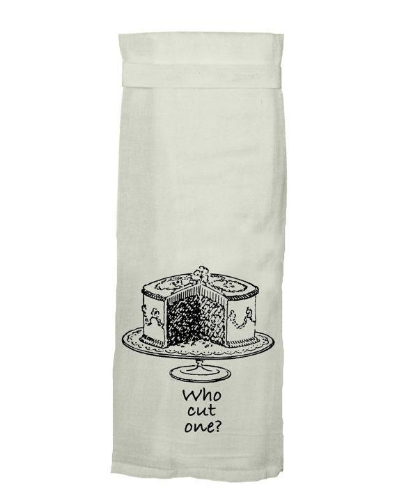 Flour Sack Kitch Towel - Who Cut One