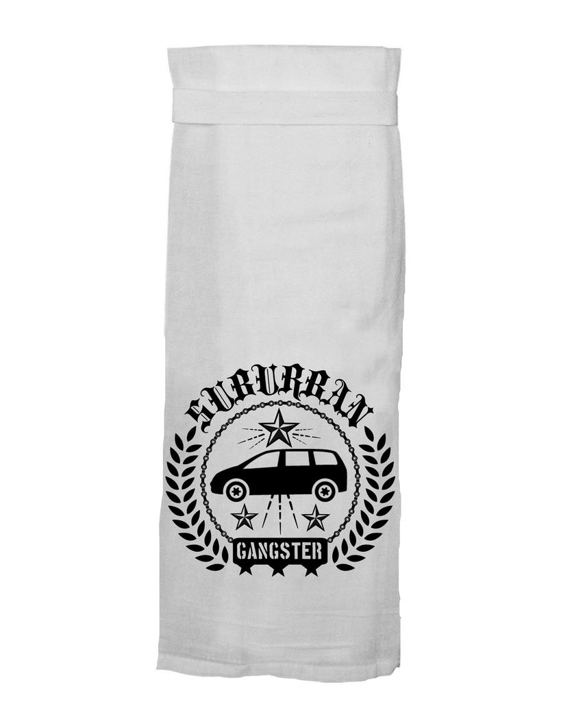 Flour Sack Kitch Towel - If Suburban Gangster (D)