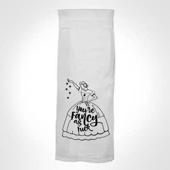 Flour Sack Kitch Towel - Fancy As F*ck