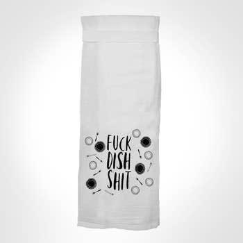 Flour Sack Kitch Towel - F*uck Dish Shit