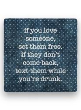 if you love someone Coaster - Natural Coaster