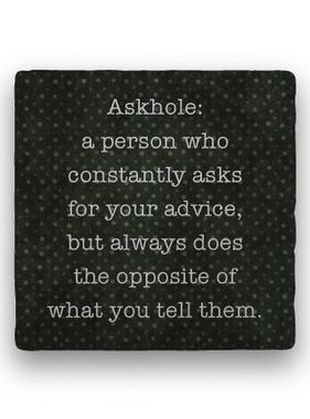 askhole Coaster - Natural Stone