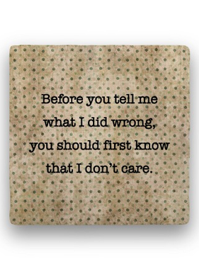 before you tell me Coaster - Natural Stone