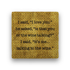 i said i love you Coaster - Natural Stone