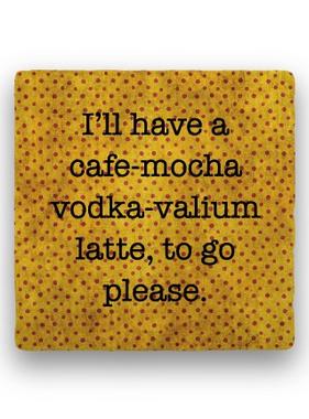 i'll have a cafe Coaster - Natural Stone