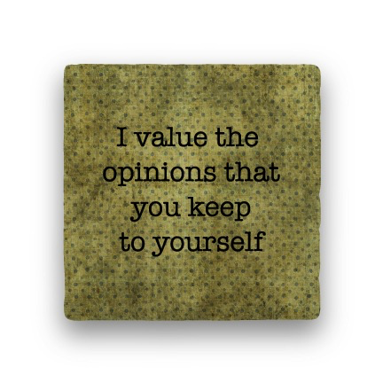 i value the opinions Coaster - Natural Stone