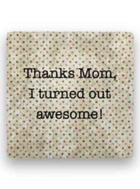 thanks mom Coaster - Natural Stone