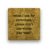 when i ask for directions Coaster - Natural Stone