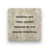 children are often spoiled Coaster - Natural Stone