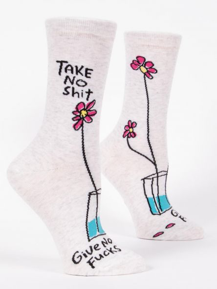 Take No Shit Give No Fu*ks Women's Socks
