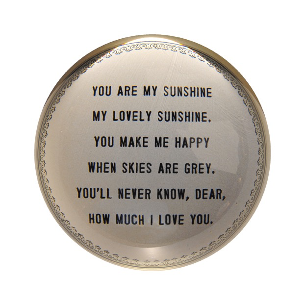 """You Are My Sunshine Paperweight 4"""" x 4"""" PW129"""