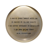 """I Carry Your Heart Paperweight  4"""" x 4"""" PW111"""