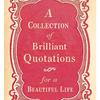 """Brilliant Quotes - 4"""" x 6"""""""