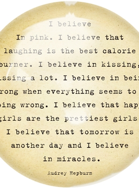 """I Believe in Pink Paperweight  4"""" x 4"""" PW132"""