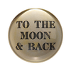 """To The Moon & Back Paperweight 4"""" x 4"""" PW123"""
