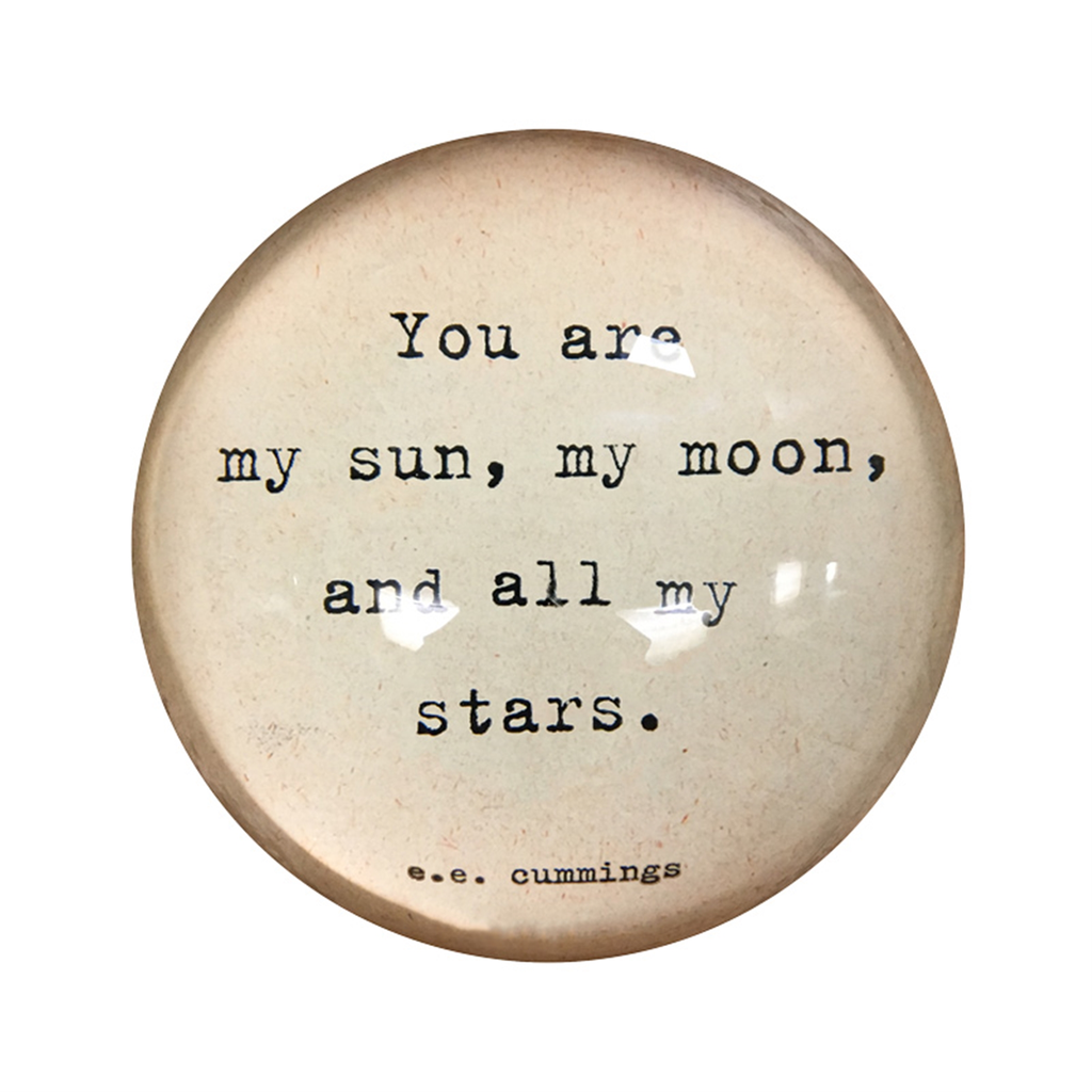 "My Sun, My Moon Paperweight  4"" x 4"" PW136"