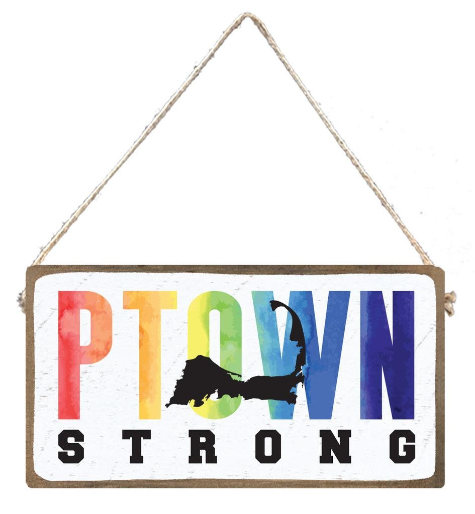 Signs of Hope - PTOWN Strong