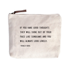 """If you have good thoughts Canvas Bag - Beige Canvas with Leather Zipper Tassle 9"""" x 7"""""""
