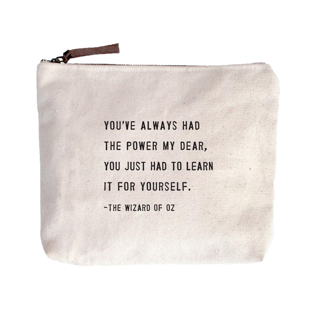 """You've Always Had The Power - Beige Canvas with Leather Zipper Tassle 9"""" x 7"""""""