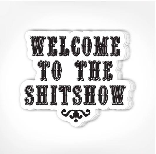 Stickers - Shitshow