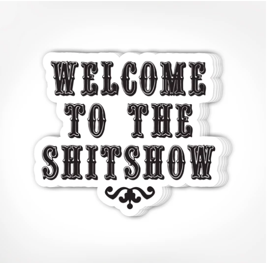 Stickers - Shitshow